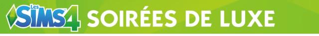 Les Sims 4 Soirees de Luxev2