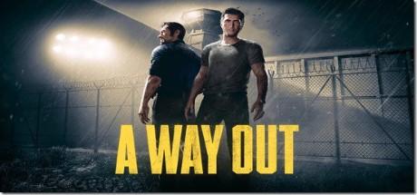 A Way Out jeu