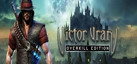 Victor Vran Overkill Edition jeu