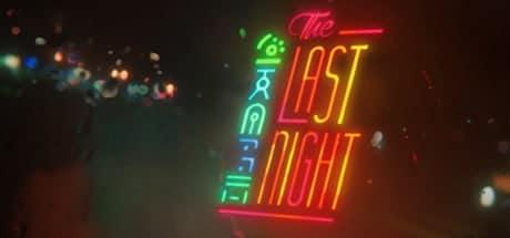 The Last Night jeu