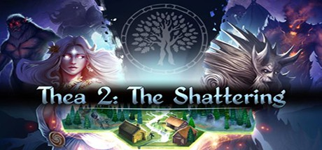 Thea 2 The Shattering jeu